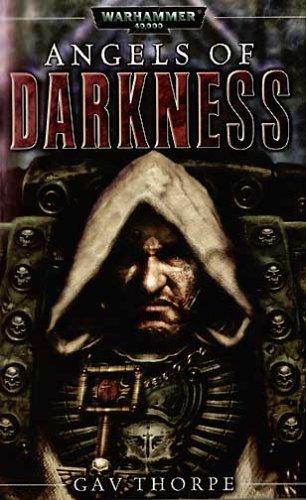 9781844161027: Angels of Darkness (Warhammer 40000)