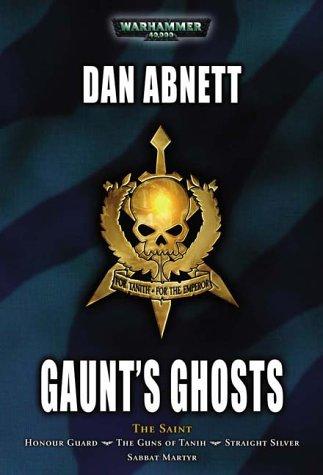 9781844161256: Gaunt's Ghosts: The Saint (Warhammer 40,000: Gaunt's Ghosts)