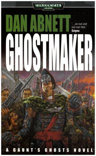 9781844161652: Ghostmaker (Gaunt's Ghosts)