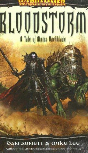 Bloodstorm: A Tale of Malus Darkblade (Warhammer): Abnett, Dan; Lee, Mike