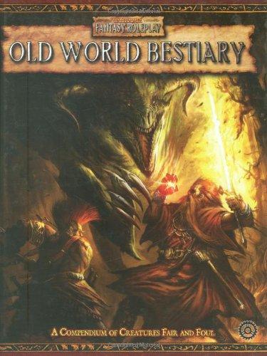 Old World Bestiary (Warhammer Fantasy Roleplay (2nd Edition) (Black Industries)): T.S. Luikart, Ian...