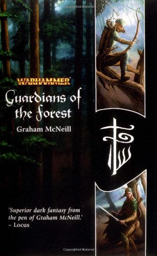 9781844162352: Guardians of the Forest (Warhammer Novels)