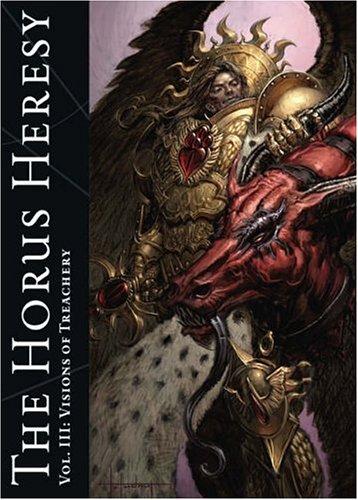 9781844162475: The Horus Heresy Vol. III: Visions of Treachery