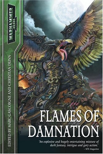 Flames of Damnation: Dunn, Christian (Editor), and Gascoigne, Marc (Editor)