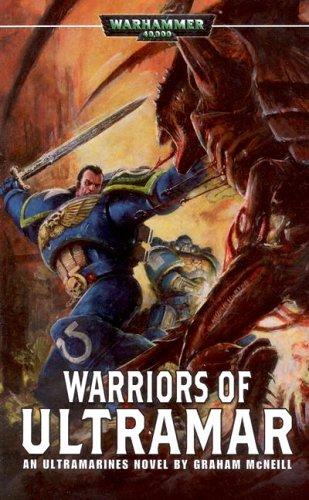 9781844162628: Warriors of Ultramar (Uriel Ventris Novels)