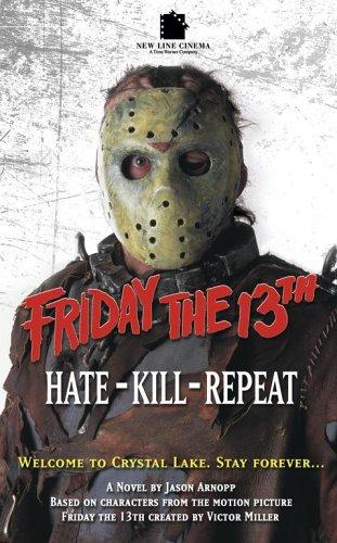Friday The 13th 3: Hate-Kill-Repeat: Arnopp, Jason