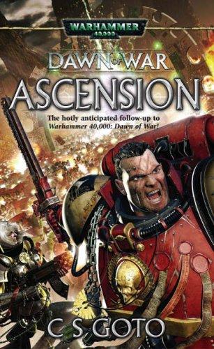Dawn of War: Ascension (Warhammer 40,000 Novels): Cassern S Goto