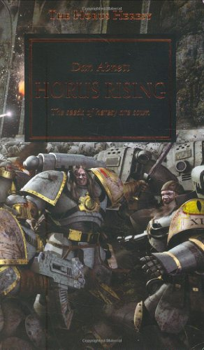 Horus Rising (The Horus Heresy, book 1) (A Warhammer novel)