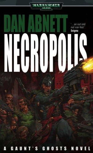 9781844163045: Necropolis (Warhammer 40,000: Gaunt's Ghosts)