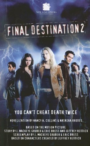 Final Destination II: The Movie: Nancy A. Collins