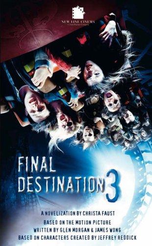Final Destination III: The Movie: Christa Faust