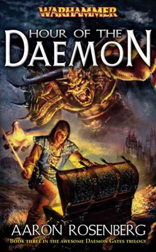 9781844163687: Hour of the Daemon (Warhammer: Daemon Gates Trilogy)