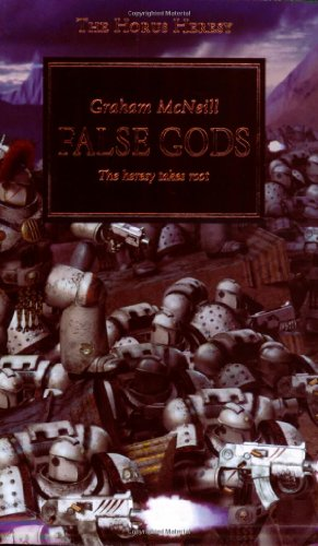 9781844163700: False Gods: The Heresy Takes Root (The Horus Heresy)