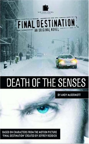 9781844163854: Death of the Senses (Final Destination)