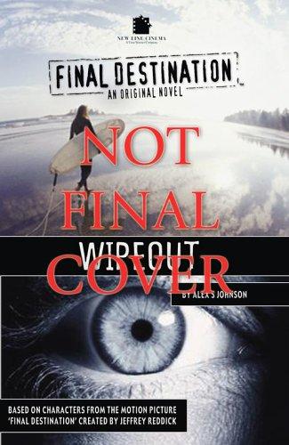 9781844164097: Final Destination: Wipeout (Final Destination)