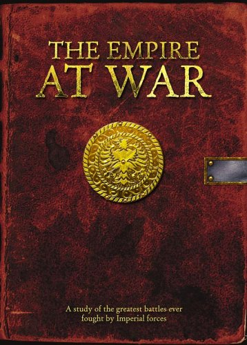 The Empire at War: A Study of the Greatest Battles of the Empire (Warhammer): Matt Ralphs
