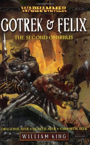 9781844164172: Gotrek and Felix, the Second Omnibus (Warhammer: Gotrek and Felix)