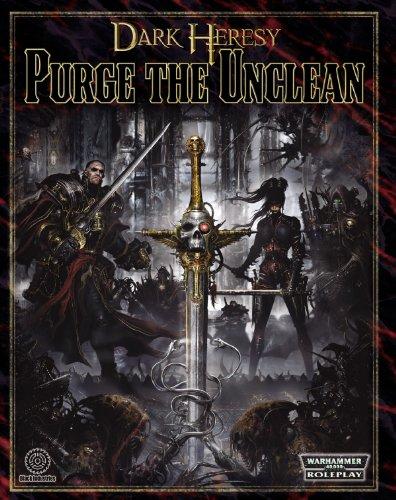 9781844164387: Dark Heresy RPG: Purge the Unclean