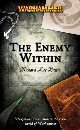 The Enemy Within (Warhammer Novels): Byers, Richard L.