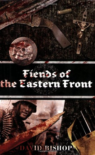 9781844164554: Fiends of the Eastern Front