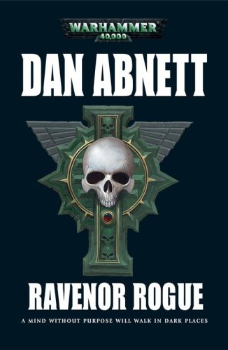 9781844164608: Ravenor Rogue (Warhammer 40,000 Novel)