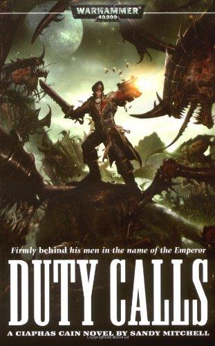 Duty Calls (Ciaphas Cain Novels): Mitchell, Sandy