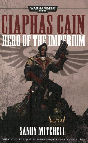 9781844164660: Ciaphas Cain: Hero of the Imperium