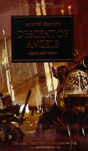 9781844165087: Descent of Angels: Loyalty and Honour: Pt. 6 (The Horus Heresy)