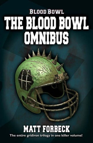 9781844165155: The Blood Bowl Omnibus (Blood Bowl S.)
