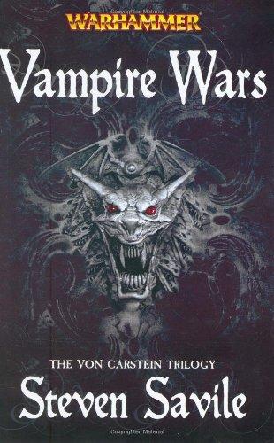 Vampire Wars: The Von Carstein Trilogy (Warhammer: Savile, Steven