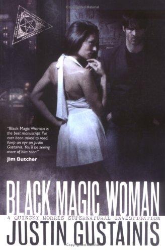 9781844165414: Black Magic Woman (Quincey Morris 1)