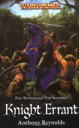 Knight Errant (Warhammer Novels): Anthony Reynolds