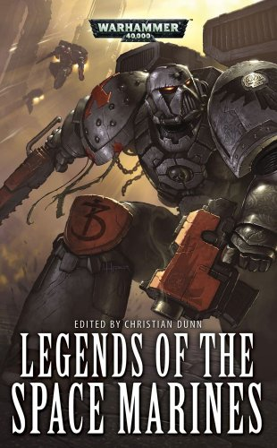 9781844165520: Legends of the Space Marines (Warhammer 40,000)