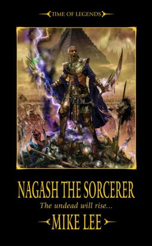 9781844165568: Nagash the Sorcerer (Time of Legends: Nagash Trilogy)