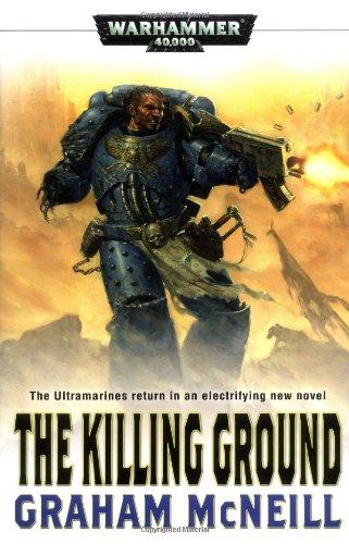 9781844165629: The Killing Ground (Warhammer 40,000 Novels)