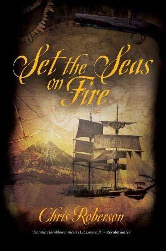 9781844165681: Set the Seas on Fire