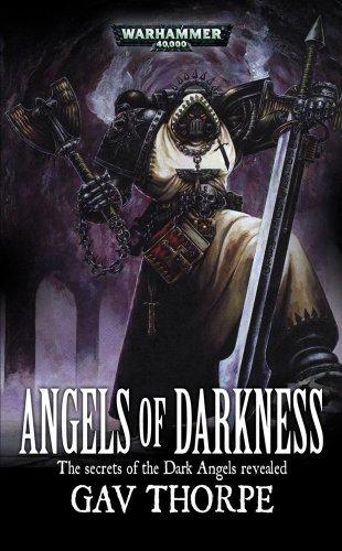 9781844165704: Angels of Darkness (Warhammer 40,000 Novels: Space Marine Battles)