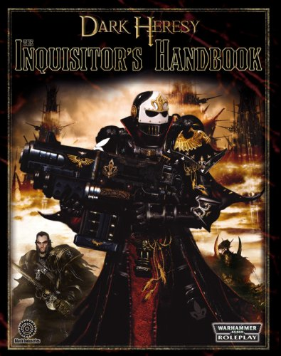 9781844165797: The Inquisitor's Handbook: The Ultimate Player's Guide (Warhammer 40,000 Roleplay)