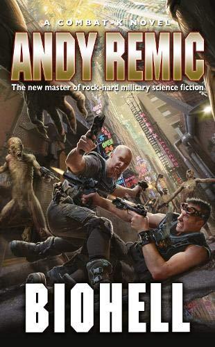 BioHell (Combat-K Novels): Remic, Andy