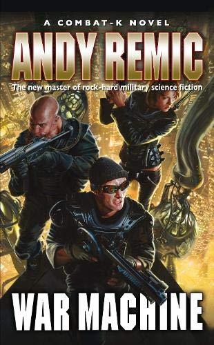 9781844165919: War Machine (Combat-K Novels)