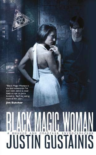 9781844165940: Black Magic Woman: A Quincey Morris Supernatural Investigation