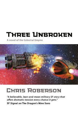 9781844165964: Three Unbroken (Novel of Celestial Empire)