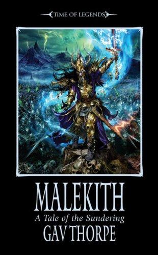 9781844166107: Malekith (The Sundering, Book 1)