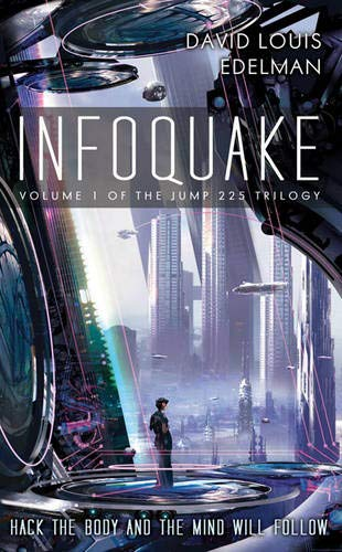 Infoquake (Jump 225 Trilogy): Edelman, David Louis