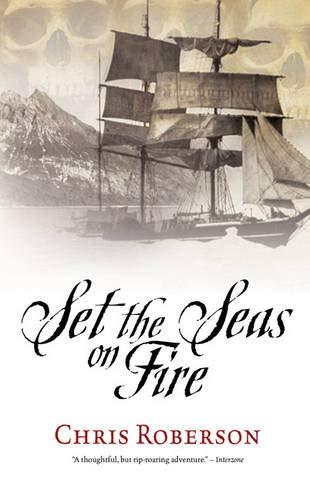 9781844166480: Set the Seas on Fire