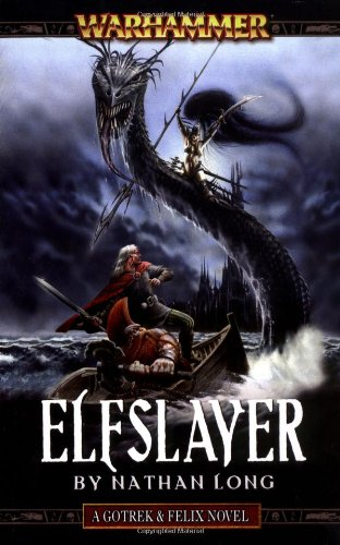 9781844166633: Elfslayer (Gotrek & Felix)