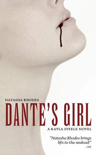 9781844166664: Dante's Girl (A Kayla Steele Novel, Book 1)