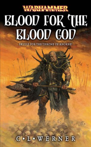 Blood for the Blood God (Chaos Wastes): Werner, C. L.