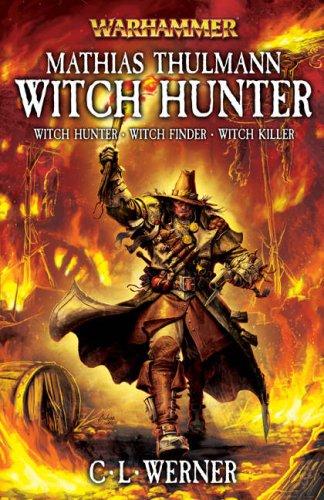 9781844166695: Matthias Thulmann: Witch Hunter (Warhammer)