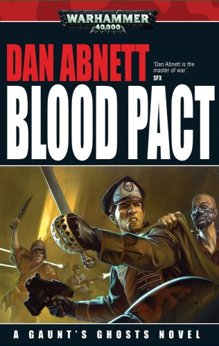 9781844166923: Blood Pact (Gaunt's Ghosts)